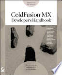 ColdFusion?MX Developer's Handbook Short Initial Learning Curve Attributed To Its