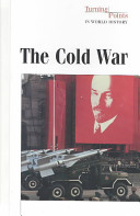 turning point of the cold war Facts, information and articles about ronald reagan  was the turning point in the cold war finally gorbachev realized that he had a choice:.