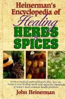 Heinerman S Encyclopedia Of Healing Herbs Spices