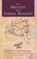download ebook the mystery of the shrine beneath pdf epub
