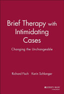 Brief therapy with intimidating cases