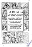 La Biblia, quale contiene i sacri libri del Vecchio Testamento ...