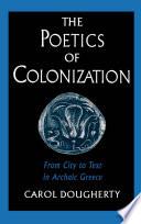 The Poetics of Colonization