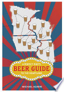 A Perfect Pint s Beer Guide to the Heartland