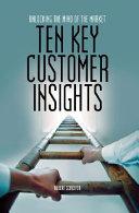 Ten Key Customer Insights