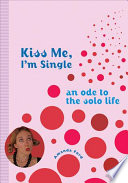 Kiss Me  I m Single Book PDF