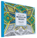 Journey In Color Moroccan Motifs Coloring Book