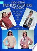 Crocheting Fashion Sweaters for Women