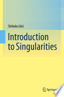 Introduction to Singularities
