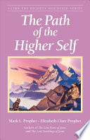 The Path of the Higher Self Every Spiritual Seeker The Destiny Of