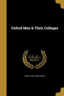 OXFORD MEN   THEIR COLLEGES