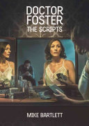 Doctor Foster  the Scripts