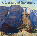 A Century of Sanctuary National Park With Essays Discussing