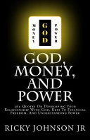 God  Money  and Power