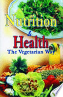 Nutrition And Health  The Vegetarian Way