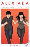 Alex + Ada Vol. 3 by Jonathan Luna