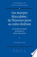 Les martyrs Maccab  es  de l histoire juive au culte chr  tien