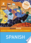 Rough Guide Audio Phrasebook and Dictionary   Spanish