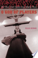 O God of Players : The Story of the Immaculata Mighty Macs /