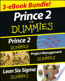 PRINCE 2 For Dummies Three e book Bundle  Prince 2 For Dummies  Project Management For Dummies   Lean Six Sigma For Dummies