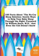100 Facts About The No Cry Sleep Solution