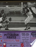 The Story of the Pittsburgh Pirates