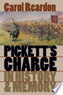 Pickett s Charge in History and Memory