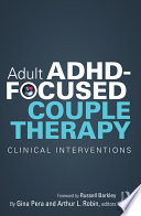 Adult ADHD Focused Couple Therapy
