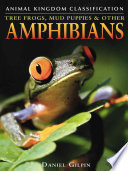 Tree Frogs, Mud Puppies & Other Amphibians