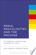 Media  Masculinities  and the Machine