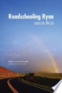 Roadschooling Ryan