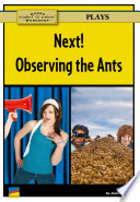 Next!, Observing the Ants
