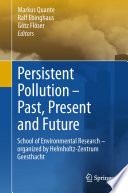 Persistent Pollution     Past  Present and Future