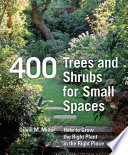 400 Trees and Shrubs for Small Spaces