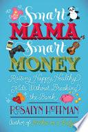 Smart Mama  Smart Money