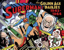 Superman  the Golden Age Newspaper Dailies  1942 1944