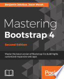 Mastering Bootstrap 4   Second Edition