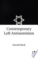 Contemporary Left Antisemitism