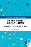 Gay Men  Identity and Social Media