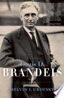 Louis D  Brandeis