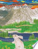 Caught by Rabroar