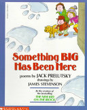Something Big Has Been Here book