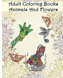 Adult Coloring Books Animals and Flowers