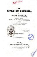 Le livre du Boudoir, par Lady Morgan, traduit de l'anglais par A. J. B. Defauconpret, traducteur des romans de sir Walter Scott et de J. Fenimore Cooper. Tome premier [-deuxième!