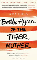 . Battle Hymn of the Tiger Mother .