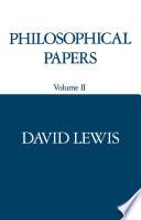 Philosophical Papers : Volume II