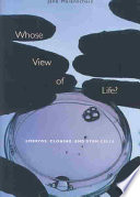 Whose View Of Life? : delving into the social, legal,...