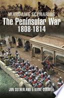 Wargaming Scenarios  The Peninsular War 1808 1814