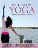 Restorative Yoga for Breast Cancer Recovery