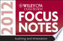 Wiley CPA Exam Review Focus Notes 2012  Auditing and Attestation